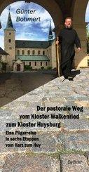 Der pastorale Weg vom Kloster Walkenried zum Kloster Huysburg - Eine Pilgerreise in sechs Etappen vom Harz zum Huy (eBook, ePUB)