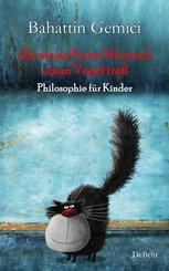 Als meine Katze Minnosch einen Vogel fraß - Philosophie für Kinder (eBook, ePUB)