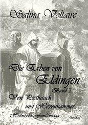 Die Erben von Eldingen Band 2 - Von Pesthauch und Hexenhammer - Historische Familiensaga (eBook, ePUB)