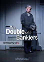 Das Double des Bankiers: Berlin Krimi (eBook, ePUB)