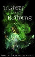 Tochter der Hoffnung: Fantasy Roman (eBook, ePUB)