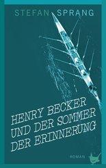 Henry Becker und der Sommer der Erinnerung (eBook, ePUB)
