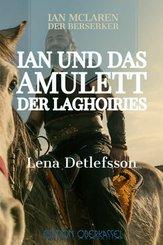 Ian und das Amulett der Laghoiries (eBook, ePUB)
