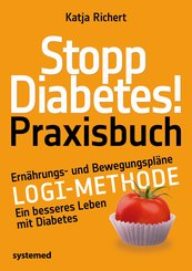 Stopp Diabetes! Praxisbuch (eBook, ePUB)