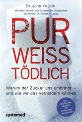 Pur, weiß, tödlich (eBook, ePUB)