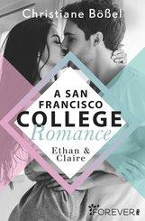 Ethan & Claire - A San Francisco College Romance (eBook, ePUB)