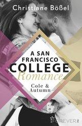 Cole & Autumn - A San Francisco College Romance (eBook, ePUB)