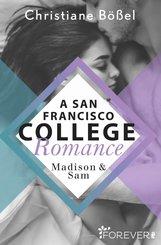 Madison & Sam - A San Francisco College Romance (eBook, ePUB)