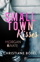 Small Town Kisses (eBook, ePUB)