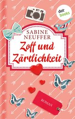 Zoff und Zärtlichkeit (eBook, ePUB)