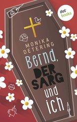 Bernd, der Sarg und ich (eBook, ePUB)
