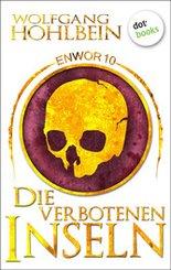 Enwor - Band 10: Die verbotenen Inseln (eBook, ePUB)