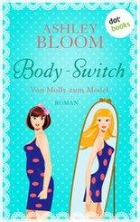 Body-Switch - Von Molly zum Model (eBook, ePUB)