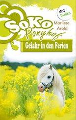 SOKO Ponyhof - Erster Roman: Gefahr in den Ferien (eBook, ePUB)