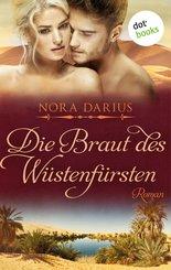 Die Braut des Wüstenfürsten (eBook, ePUB)