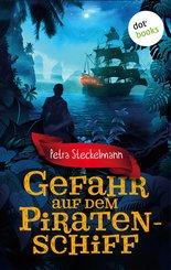 Gefahr auf dem Piratenschiff (eBook, ePUB)