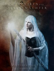 Die Chroniken der Seelenwächter - Band 15: Auf Leben und Tod (Urban Fantasy) (eBook, ePUB)
