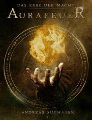 Das Erbe der Macht - Band 1: Aurafeuer (Urban Fantasy) (eBook, ePUB)