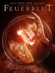 Das Erbe der Macht - Band 4: Feuerblut (Urban Fantasy) (eBook, ePUB)