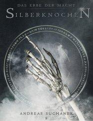 Das Erbe der Macht - Band 9: Silberknochen (Urban Fantasy) (eBook, ePUB)