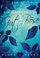 Black Heart - Band 1: Ein Märchen von Gut und Böse (eBook, ePUB)