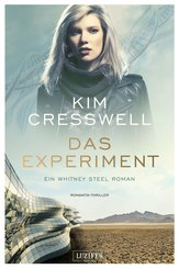 DAS EXPERIMENT (ein Whitney Steel Roman) (eBook, ePUB)