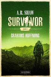 GRAHAMS HOFFNUNG (Survivor 2) (eBook, ePUB)