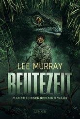 BEUTEZEIT - Manche Legenden sind wahr (eBook, ePUB)