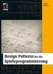 Design Patterns für die Spieleprogrammierung (eBook, PDF)