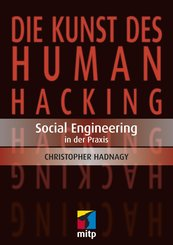 Die Kunst des Human Hacking (eBook, PDF)