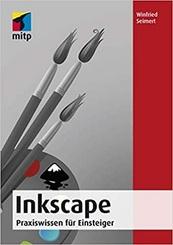 Inkscape - Praxiswissen für Einsteiger