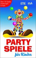 Party Spiele für Kinder (eBook, ePUB)