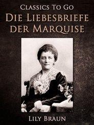 Die Liebesbriefe der Marquise (eBook, ePUB)