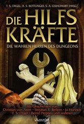Die Hilfskräfte - Die wahren Herren des Dungeons (eBook, ePUB)