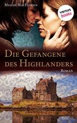 Die Gefangene des Highlanders (eBook, ePUB)