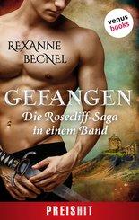 Gefangen - Die Rosecliff-Saga in einem Band (eBook, ePUB)