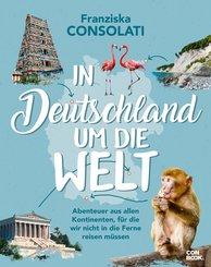 In Deutschland um die Welt (eBook, PDF)