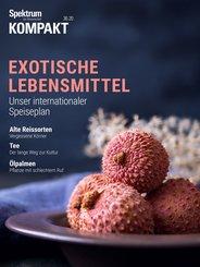 Spektrum Kompakt - Exotische Lebensmittel (eBook, PDF)