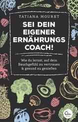 Sei dein eigener Ernährungscoach! (eBook, ePUB)