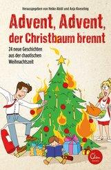 Advent, Advent, der Christbaum brennt! (eBook, ePUB)