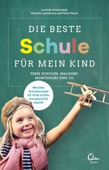 Die beste Schule für mein Kind (eBook, ePUB)