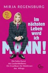 Im nächsten Leben werd ich Mann! (eBook, ePUB)
