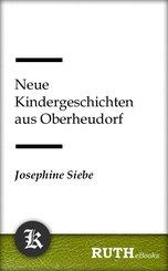 Neue Kindergeschichten aus Oberheudorf (eBook, ePUB)