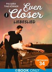 Even Closer: Liebeslied (eBook, ePUB)