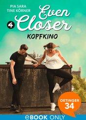 Even Closer: Kopfkino (eBook, ePUB)
