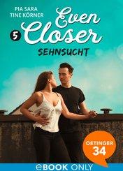 Even closer. Sehnsucht (eBook, ePUB)