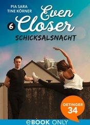 Even Closer. Schicksalsnacht (eBook, ePUB)