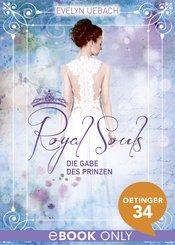 Royal Souls. Die Gabe des Prinzen (eBook, ePUB)
