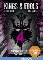 Kings & Fools. Vergessenes Wissen (eBook, ePUB)