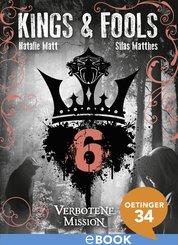Kings & Fools. Verbotene Mission (eBook, ePUB)
